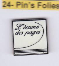Pinsfolies *** Pin's Badge Arthus Bertrand L'ecume des pages Blanc Librairie