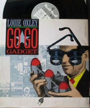 LOUIE OXLEY  Go Go Gadget  12 Single PS
