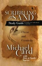 Scribbling in the Sand Study Guide: Christ and Creativity (Paperback or Softback
