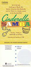 CINDERELLA SAMBA CHILDRENS THEATRE ADVERTISING COLOUR POSTCARD