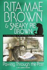 Mrs. Murphy Mystery: Pawing Through the Past by Sneaky Pie Brown and Rita Mae Br