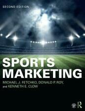 Sports Marketing: International Student Edition by Clow, Kenneth E Roy, Donald