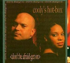 Cooly's Hot Box - Don't be afraid-Get on - CD -