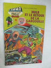 "Album Gamma Numéro 5 ""Hulk et le retour de la Gargouille"" /Artima Color 1979"