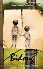 Bidong: A Memoir of an Absentminded Exile by Paul Phong Duong-ExLibrary