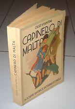 Olga Visentini CAPINERO DI MALTA Illustrazioni A.M. Nardi - SEI 1940 Fascismo