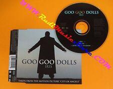 CD singolo GOO GOO DOLLS 1998 IRIS no mc lp dvd vhs (S9)