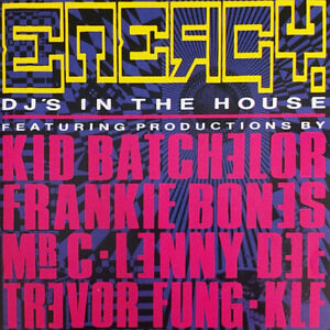 Various – Energy - DJ's In The House CD KLF TREVOR FUNG KID BATCHELOR (1990)