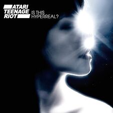 Atari Teenage Riot - Is This Hyperreal? [CD]