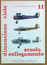 Dimensione cielo Aerei italiani WW2 Scuola Collegamento - Bizzarri 1976 - n° 11