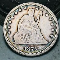 1875 Seated Liberty Quarter 25C DIE CRACK Ungraded Good Silver US Coin CC6805
