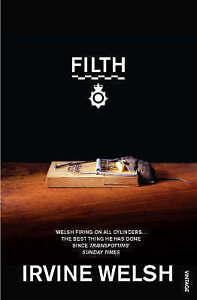 Filth Book, Irvine Welsh, Good