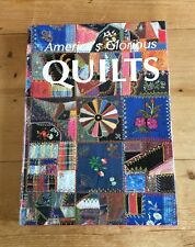 America's Glorious Quilts Large coffee table book 320 pages of beautiful quilts