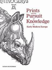 Prints and the Pursuit of Knowledge in Early Modern Europe (Harvard Art Museums)