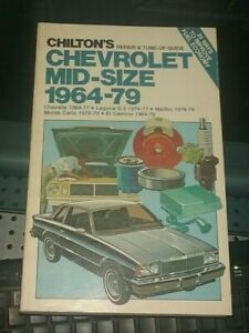 Chilton's Auto Repair Manual Chevrolet Mid-Size from 1964  to 1979