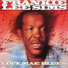 Frankie Lee Sims Lucy Mae Blues CD 1992 Digitally Remastered