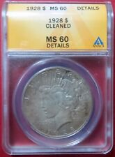 >RARE> 1928  PEACE SILVER DOLLAR,  ANACS HIGH GRADE MS60 COIN, WOW..Great TONES