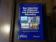 Advances in Natural Gas Engineering: Gas Injection for Disposal and Enhanced HC