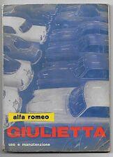 1961 ALFA ROMEO GIULIETTA Berlina-Sprint-Spider-Zagato-Veloce uso manutenzione