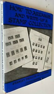 1958 HOW TO ARRANGE AND WRITE-UP A STAMP COLLECTION Stanley Gibbons FREE EXPR