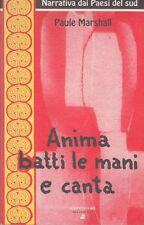 2000: PAULE MARSHALL - ANIMA BATTI LE MANI  E CANTA - AIEP EDITORE