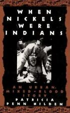 WHEN NICKELS WERE INDIANS PB (Smithsonian Series in Native American Literatures