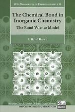 The Chemical Bond in Inorganic Chemistry: The Bond Valence Model (International