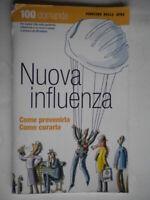 Nuova influenza virus H1N1 aviaria domande prevenire curare salute medicina 44