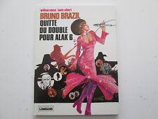BRUNO BRAZIL EO1977 TBE QUITTE OU DOUBLE POUR ALAK 6 EDITION ORIGINALE