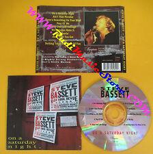 CD STEVE BASSETT On a saturday night 1995 u.s.a. KINGSTOWN (Xs9) no lp mc dvd