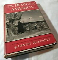 THE HOMES OF AMERICA by Ernest Pickering Vintage 1951 Hard Cover  Good Condition