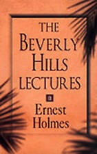 NEW The Beverly Hills Lectures on Spiritual Science by Ernest Holmes