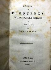 (Letteratura) U. Foscolo-LEZIONI DI ELOQUENZA DI LETTERATURA ITALIANA E ORAZIONI