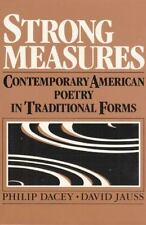 Strong Measures: Contemporary American Poetry In Traditional Form-ExLibrary