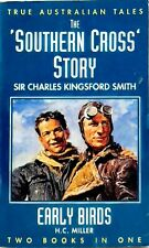 Southern Cross Story Sir Charles Kingsford Smith, Early Birds H. C. Miller used