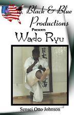 Otto Johnson Wado Ryu Karate Founded byHironori Otsuka Instructional DVD