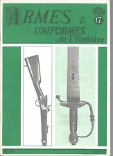 UNIFORMES N°17 EPEE WALLONNE / ARMES BLANCHES / CHASSEPOT D'ESSAI TYPE 1862