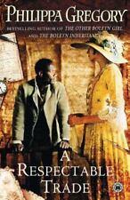 A Respectable Trade [Historical Novels]