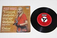 """Peggy March - Einmal verliebt - immer verliebt - GER 1970 - 7"""" Vinyl DECCA NM"""