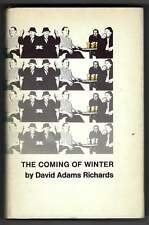 The Coming of Winter David Adams Richards First pub in Canada by Oberon 1974