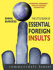 USED (GD) Essential Foreign Insults (Summersdale Humour) by Emma Burgess