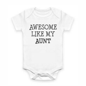 Cute Baby Clothes - Romper with print - Awesome like my Aunt