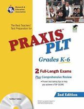 PRAXIS II PLT Grades K-6 (REA)  w TestWare: 2nd Edition (Test Preps) by The Sta