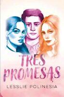 Tres Promesas por Lesslie Polinesia ~ Pasta Blanda Espanol