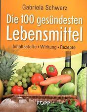 DIE 100 GESÜNDESTEN LEBENSMITTEL - Gabriela Schwarz - BUCH