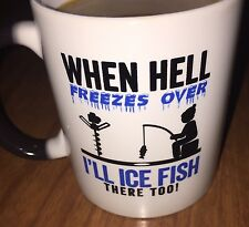 "Gearbubble Coffee Mug 12 oz. Fading hot/cold ""When Hell Freezes Over.. Ice Fish"""