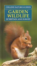 CHINERY BOOK COLLINS GUIDE TO GARDEN WILDLIFE OF BRITAIN AND EUROPE bargain NEW