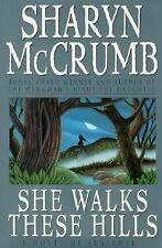 She Walks These Hills (Ballad), , Mccrumb, Sharyn, Excellent, 1994-10-01,
