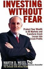 Investing Without Fear: Protect Your Wealth in all Markets and Transfo-ExLibrary