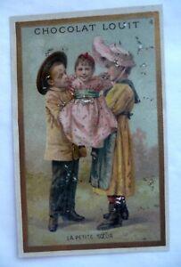 ANCIENNE CARTE CHROMO / PUBLICITAIRE CHOCOLAT LOUIT / 55